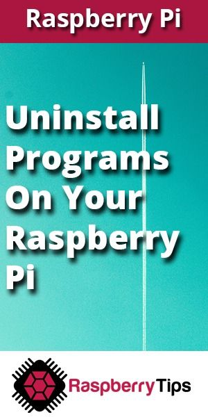 raspberry pi uninstall