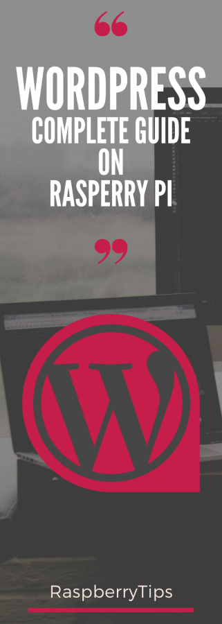How to install WordPress on your Raspberry Pi