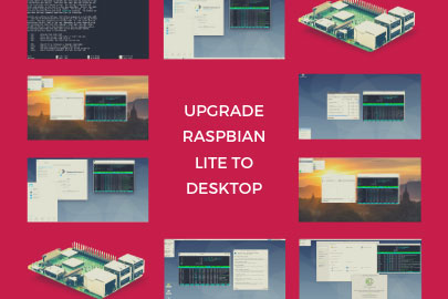 upgrade raspbian lite to desktop